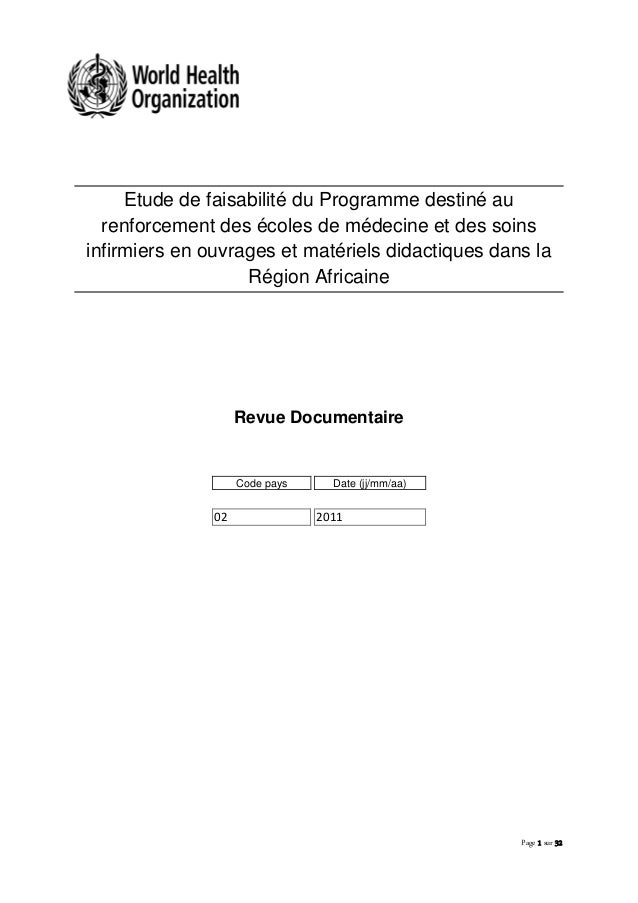 Page 1 sur 32 Etude de faisabilité du Programme destiné au renforcement des écoles de médecine et des soins infirmiers en ...