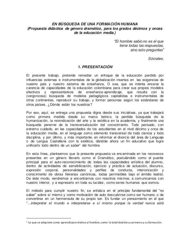 EN BÚSQUEDA DE UNA FORMACIÓN HUMANA (Propuesta didáctica de género dramático, para los grados décimos y onces de la educac...
