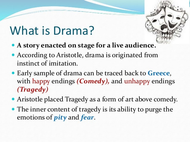 What is drama