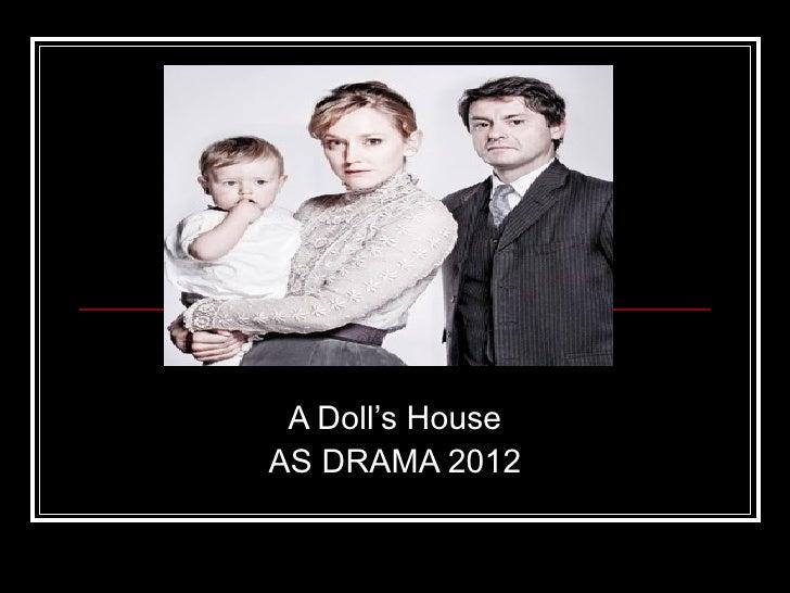 A Doll's HouseAS DRAMA 2012