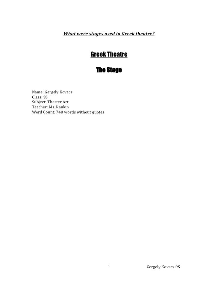 What were stages used in Greek theatre?<br />Greek Theatre<br />The Stage<br />Name: Gergely Kovacs<br />Class: 9S<br />Su...