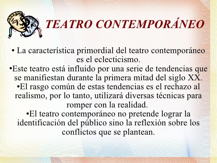Dramatica for Caracteristicas del contemporaneo