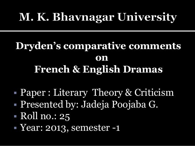 dryden essay of dramatic poesy sparknotes John dryden's of dramatic poesie (also known as an essay of dramatic poesy) is an exposition of several of the major critical positions of the time, set out in a semidramatic form that gives.