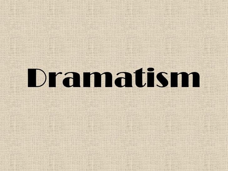 Dramatism