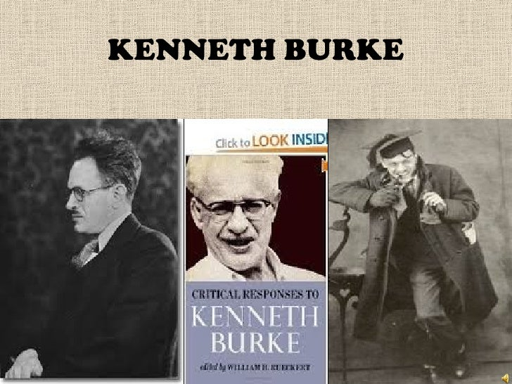 kenneth burkes dramatism essay Introduction to kenneth burke b 1897 d 1995  bound in his definition of man: moving from dramatism to philology, especically by way of theology.