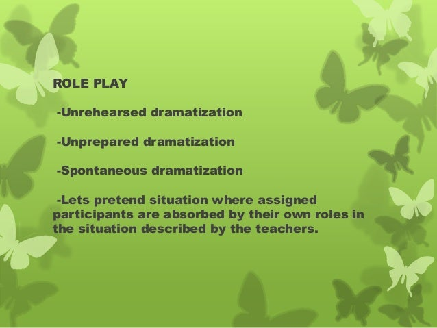 Dramatized experiences is applicable to all subject?