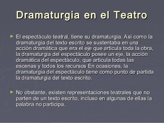 Dramaturgia y escenificaci n for Definicion de espectaculo