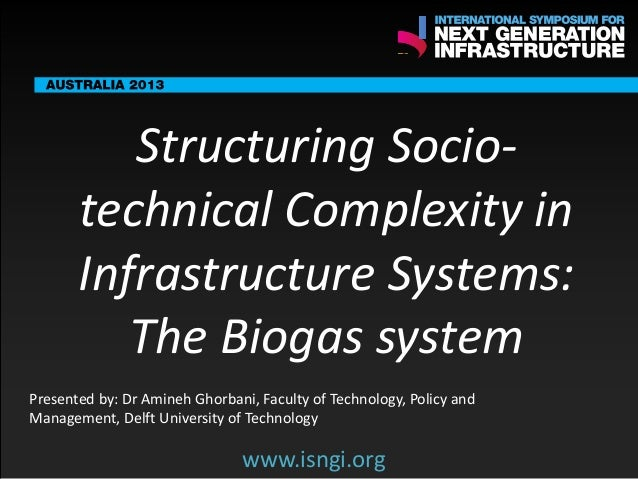 ENDORSING PARTNERS  Structuring Sociotechnical Complexity in Infrastructure Systems: The Biogas system  The following are ...