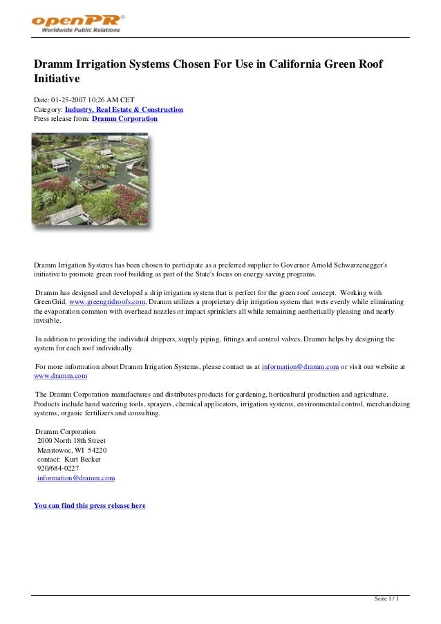Dramm Irrigation Systems Chosen For Use in California Green RoofInitiativeDate: 01-25-2007 10:26 AM CETCategory: Industry,...