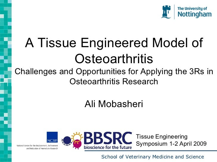 A Tissue Engineered Model of Osteoarthritis Challenges and Opportunities for Applying the 3Rs in Osteoarthritis Research A...