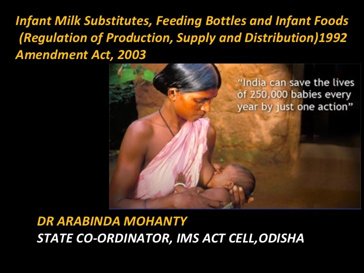 Infant Milk Substitutes, Feeding Bottles and Infant Foods (Regulation of Production, Supply and Distribution)1992Amendment...