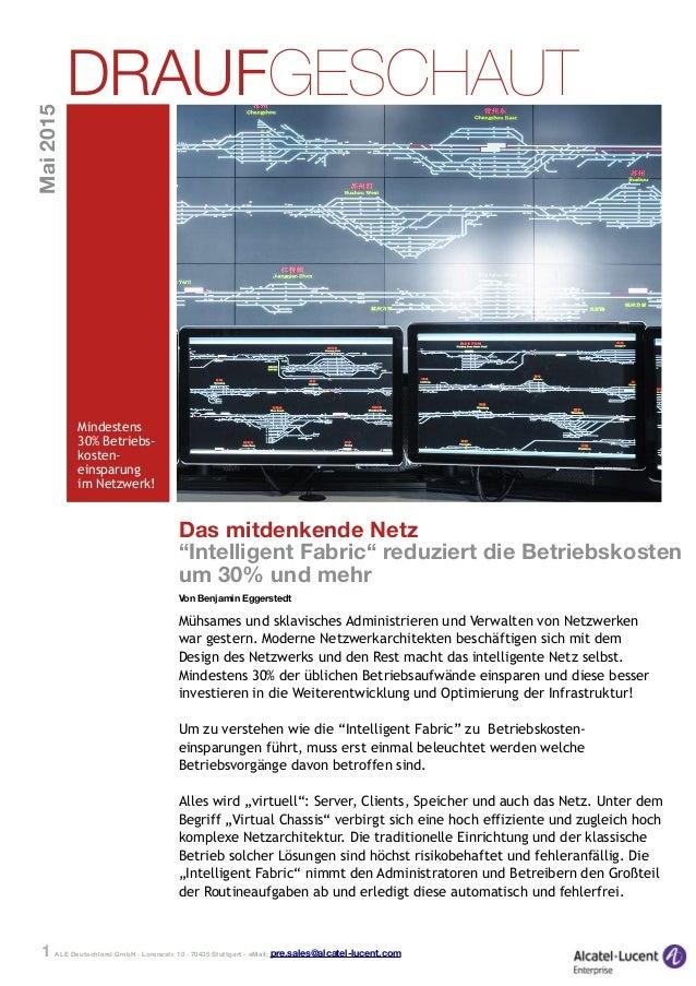 """ALE Deutschland GmbH · Lorenzstr. 10 · 70435 Stuttgart - eMail: pre.sales@alcatel-lucent.com1 Das mitdenkende Netz """"Intell..."""