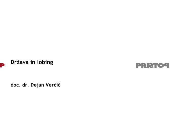 Država in lobing doc. dr. Dejan Verčič