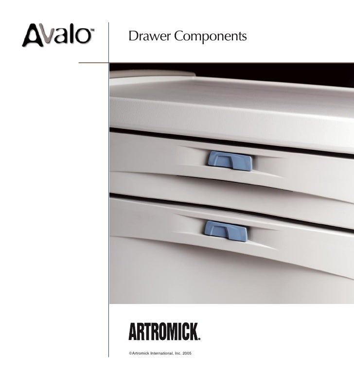 Drawer Components     ©Artromick International, Inc. 2005
