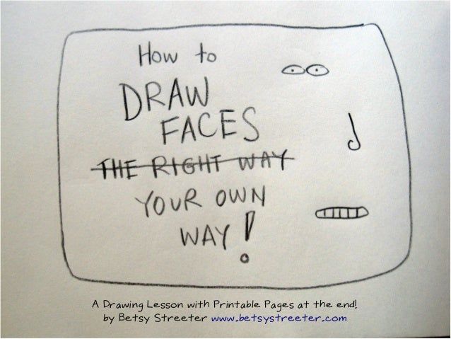 A Drawing Lesson with Printable Pages at the end! by Betsy Streeter www.betsystreeter.com