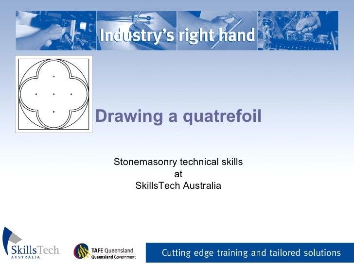 Drawing a quatrefoil _   Stonemasonry technical skills at SkillsTech Australia
