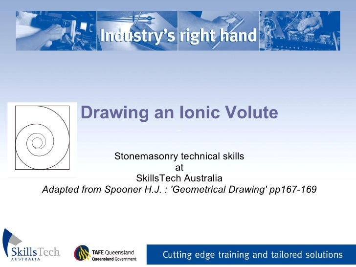 Drawing an Ionic Volute _   Stonemasonry technical skills at SkillsTech Australia Adapted from Spooner H.J. : 'Geometrical...