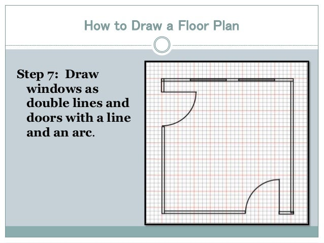 How To Draw A Floor Plan ...