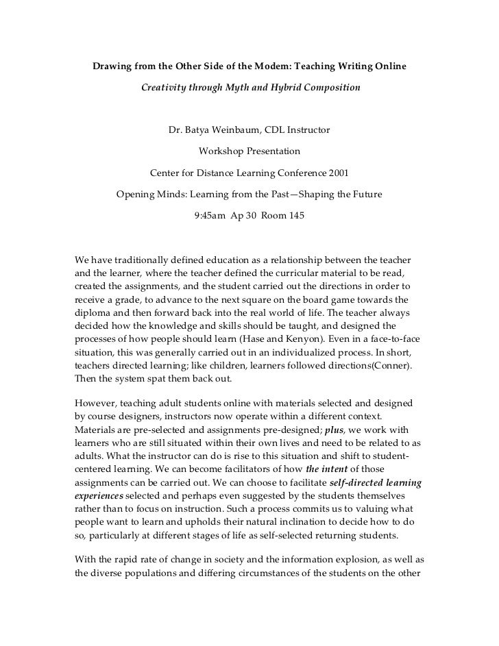 Drawing from the Other Side of the Modem: Teaching Writing Online<br /> Creativity through Myth and Hybrid Composition<br ...