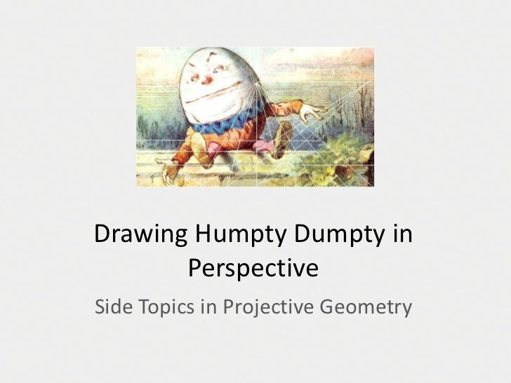 Drawing Humpty Dumpty In Perspective
