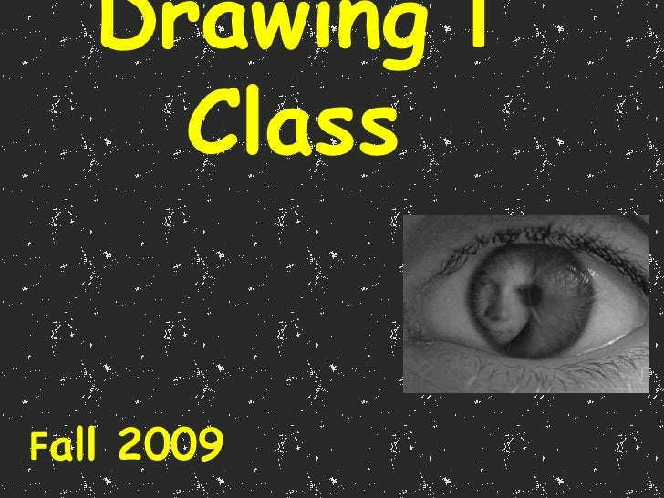 Drawing I Class<br />Fall 2009<br />