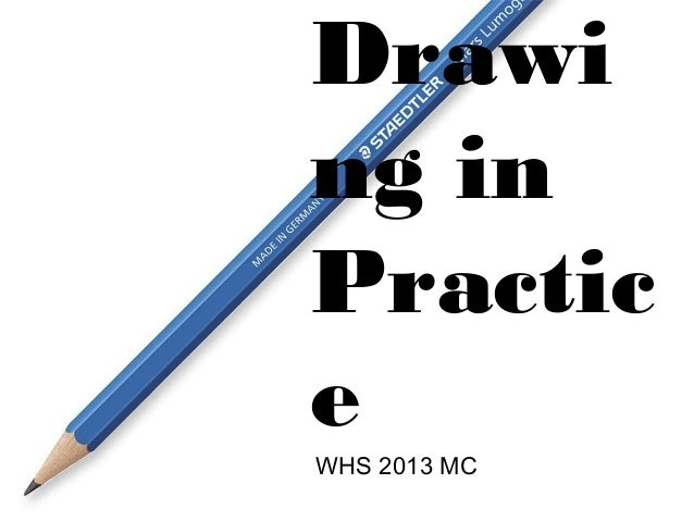Drawing inPracticeWHS 2013 MC
