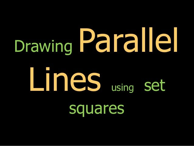 Drawing Parallel Lines With Set Squares : Drawing parallel lines using set squares
