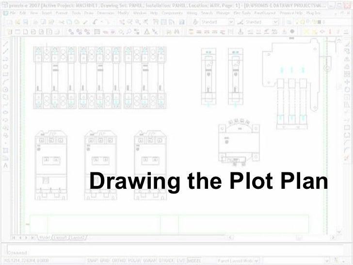 Drawing the Plot Plan
