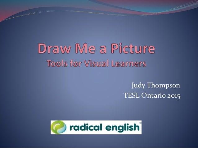Judy Thompson TESL Ontario 2015