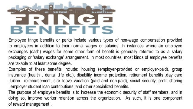 u0026quot wages   salary   administration perks and fringe benefits