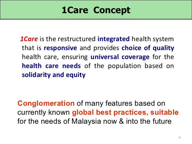 1Care Concept1Care is the restructured integrated health system that is responsive and provides choice of quality health c...