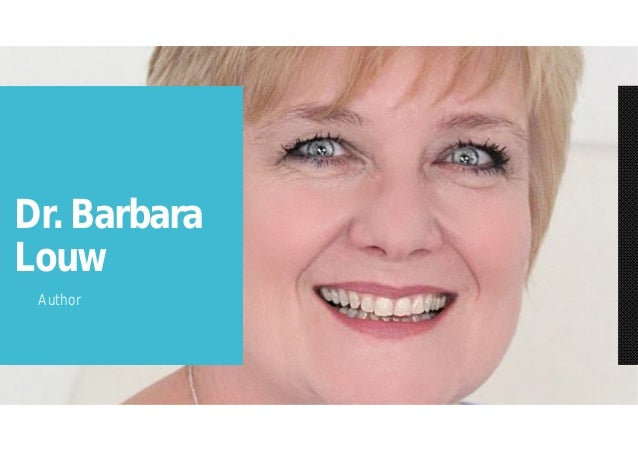 Dr. Barbara Louw Author