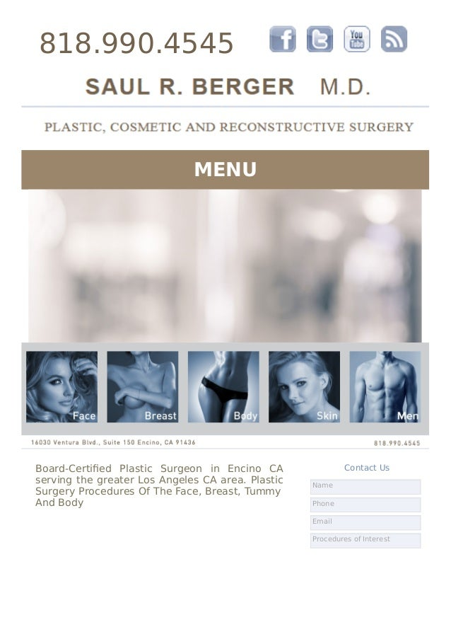 818.990.4545 MENU Board-Certified Plastic Surgeon in Encino CA serving the greater Los Angeles CA area. Plastic Surgery Pro...
