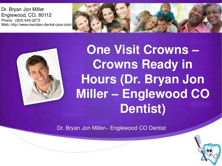 Dr. Bryan Jon Miller<br />Englewood, CO, 80112<br />Phone:  (303) 649-2273<br />Web: http://www.meridian-dental-care.com/<...