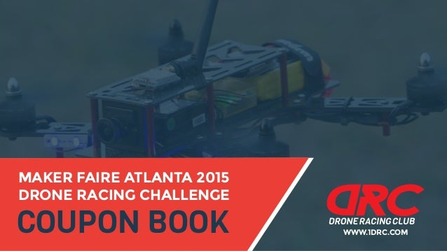 maker faire atlanta drone racing challenge 2015 coupon book