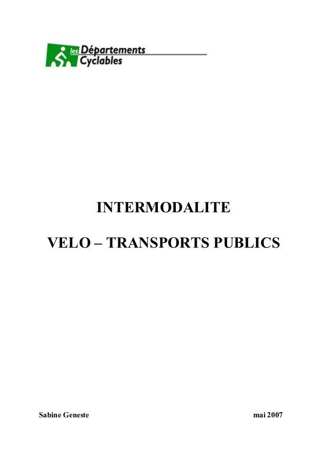 INTERMODALITE VELO – TRANSPORTS PUBLICS Sabine Geneste mai 2007