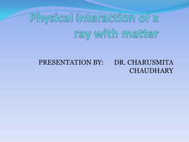 PRESENTATION BY:   DR. CHARUSMITA                       CHAUDHARY