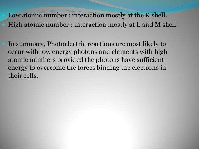 K-shell electron binding energies of elements important indiagnostic radiologyAtom            Atomic number       K-shell ...