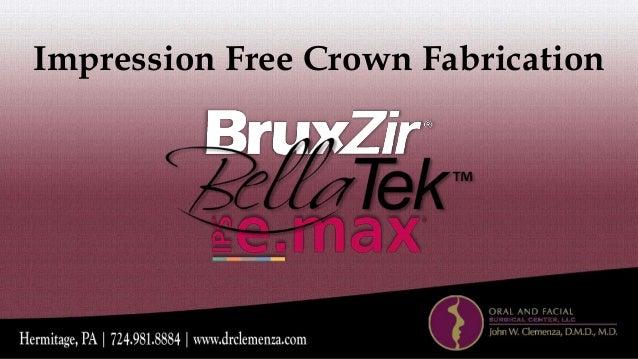 Impression Free Crown Fabrication