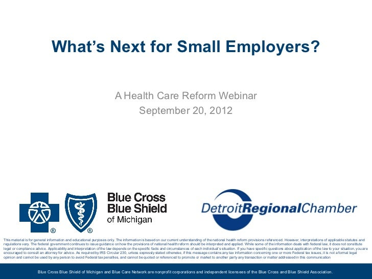 What's Next for Small Employers?                                                                        A Health Care Refo...