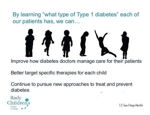 10 Improve how diabetes doctors manage care for their patients Better target specific therapies for each child Continue to...