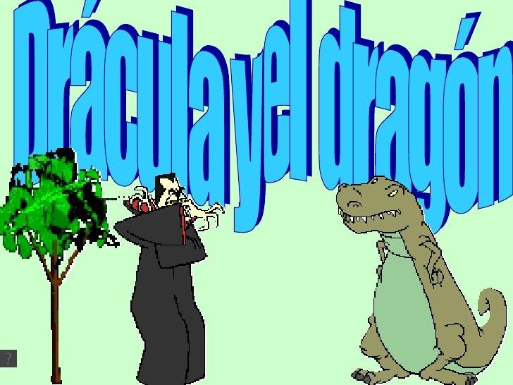 Drácula y el dragón
