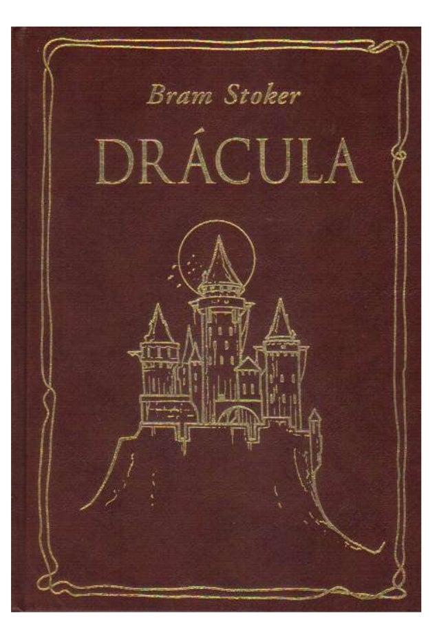 Drácula Bram Stoker Edição eBooksBrasil.org Fonte Digital Thiago Maia O Dialético www.odialetico.hpg.com.br/ ©2002 — Bram ...