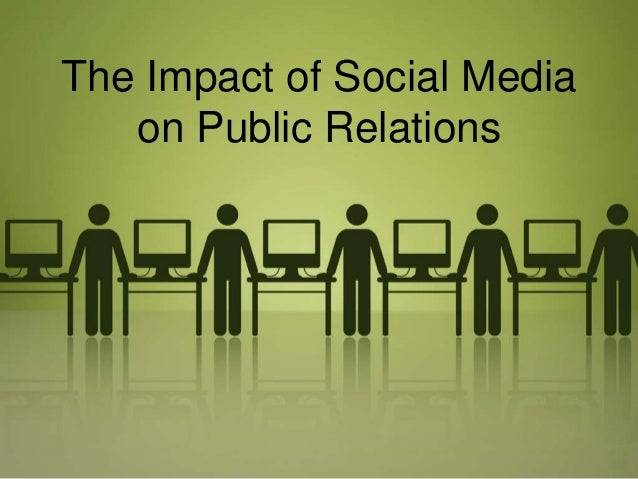 public relations the impact of Public relations (pr) is the practice of managing the spread of information between an individual or an organization (such as a business, .