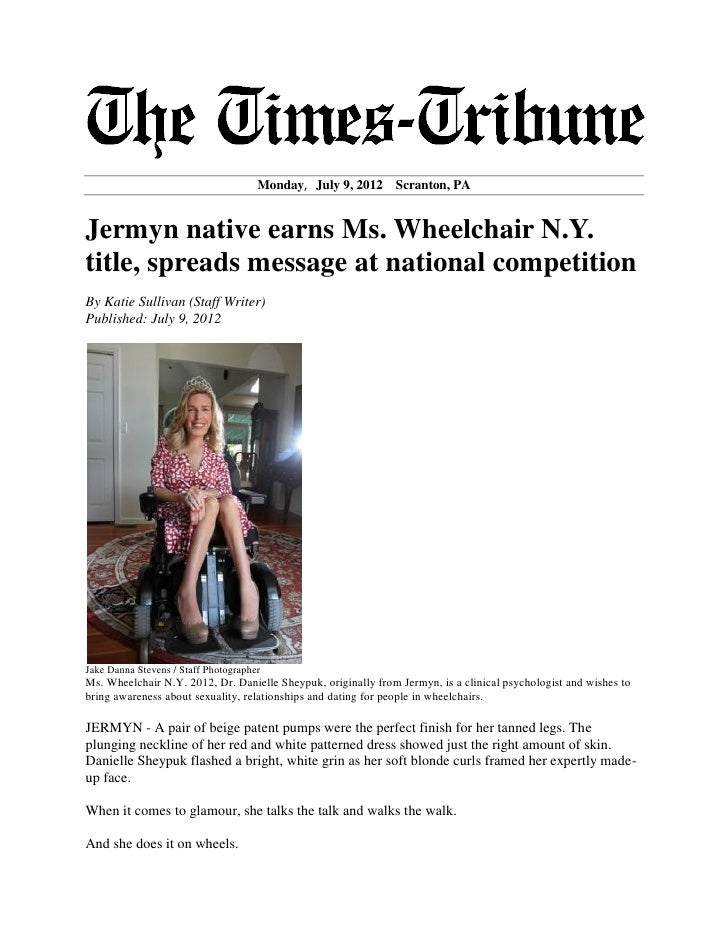 Monday, July 9, 2012     Scranton, PAJermyn native earns Ms. Wheelchair N.Y.title, spreads message at national competition...