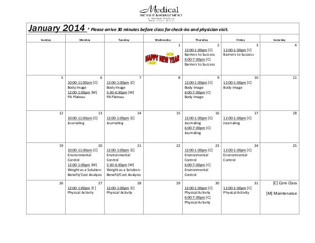 January 2014 * Please arrive 30 minutes before class for check-ins and physician visit. Sunday  Monday  Tuesday  Wednesday...