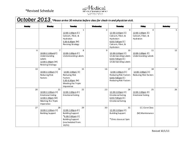 *Revised Schedule Revised 10/1/13 October 2013 *Please arrive 30 minutes before class for check-in and physician visit. an...