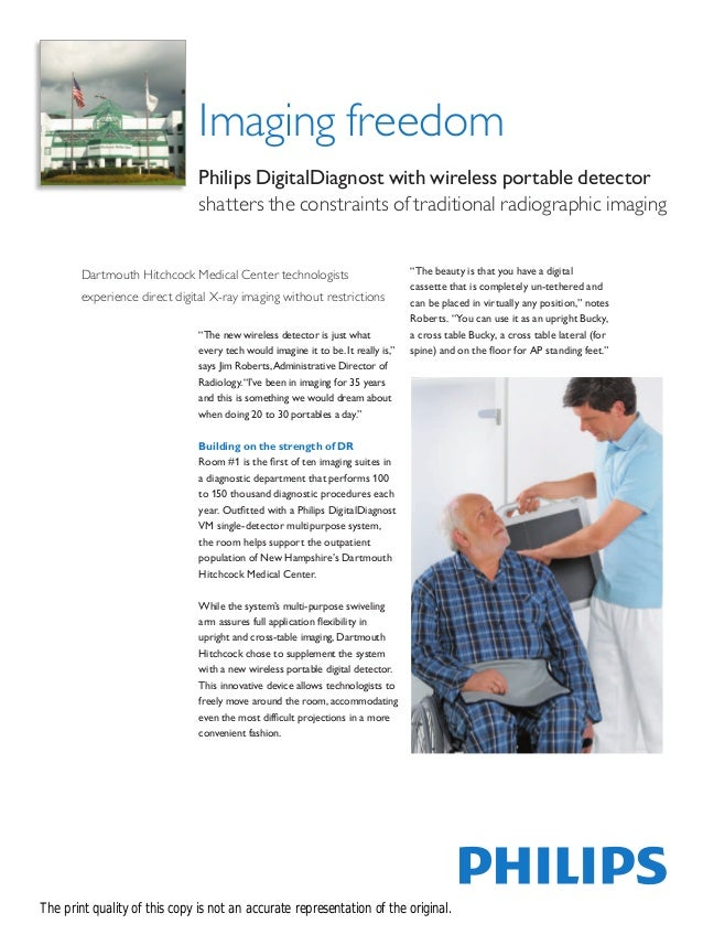 Imaging freedom                               Philips DigitalDiagnost with wireless portable detector                     ...