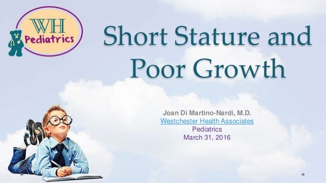 Short Stature and Poor Growth - Westchester Health Pediatrics