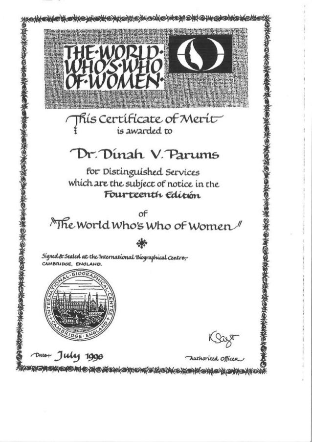 Dr Dinah Parums. 1996. The World's Who's Who of Women.